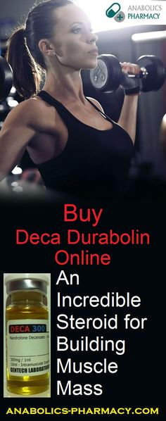 #BuyDecaDurabolinOnline Which is An Incredible Steroid for Building Muscle Mass
