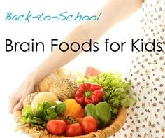 Family, Friends & Food...: Brain Foods for Kids