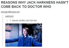 Doctor Who or Torchwood- Captain Jack Harkness - I think I laughed a little too hard at this. Doctor Who, Tenth Doctor, Fandoms Unite, David Tennant, Space Man, Supernatural, Captain Jack Harkness, John Barrowman, Steven Moffat