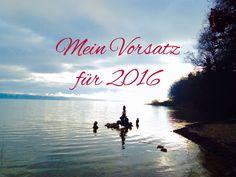 Mein Vorsatz für 2016: viel reisen - und dazu ein neuer Blog atleastonetripamonth.wordpress.com