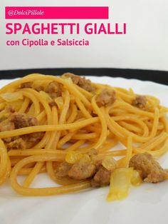 #Spaghetti gialli con #cipolla e #salsiccia. #pasta #dolcipilloleperilpalato http://dolcipilloleperilpalato.blogspot.it/2014/11/spaghetti-gialli-con-cipolla-e-salsiccia.html