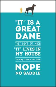 great dane sayings - Google Search