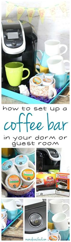 How to Set Up a Coffee  Bar in your Dorm or Guest Room!