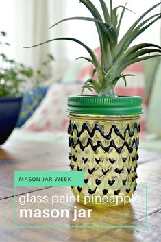 Mason Jar Week- Glass Paint Pineapple Mason Jar