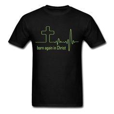 Born again in Christ T-Shirts