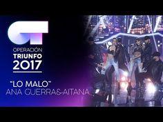 LO MALO - Ana y Aitana | OT 2017 | Gala Eurovisión - YouTube