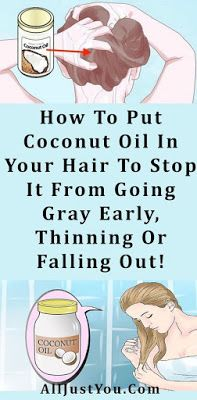 How To Put Coconut Oil In Your Hair To Stop It From Going Gray Early, Thinning Or Falling Out!!!