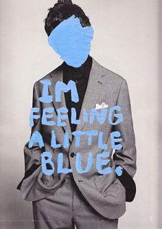 vintage #hipster #grunge #alternative #photography #aesthetic #quotes #text #im feeling a little blue #blue #boy #edit #Moda #Kombinler #Kombin_Önerileri #Sokak_stili #fashion #Güzellik #ünlüler #ünlü_Modası #Cilt_Bakımı #Saç_Modelleri #Abiyeler #Abiye_modelleri #Magazin #Tarz #Kuaza