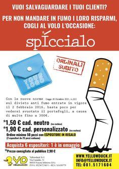 Promozione per spiccioli, il posacenere tascabile. info: alessandra@yellowduck.it 392.3648411