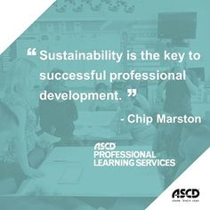 Learn how sustainability is the key to successful professional development from this ASCD Inservice post: