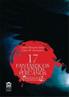 Asociación Cultural Expresiones del Perú: Feria del Libro 2012: 17 Fantásticos Cuentos Peruanos