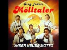 Orig. fidele Mölltaler - Unser neues Motto ( 1991 ) - YouTube