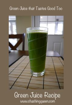 Green Juice Recipe for Green Juice that Actually Tastes Good
