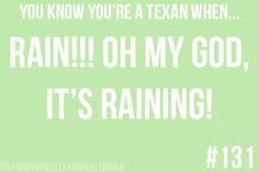 You know you're a Texan when... : Photo