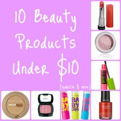 10 Best Beauty Products Under $10- This is the ULTIMATE pin for for all the girls out there who want to look fab on a tight budget! Most of the items are actually under 5 dollars...even better!