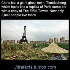 If you visit Tianducheng, a day trip from Shanghai in China's Zhejiang province, you will be confronted by a replica of the Eiffel tower. Development on this Paris replica in China began in but local media say it is a ghost town now. Interesting History, Interesting Facts, Beautiful Places To Travel, Cool Places To Visit, What The Fact, Unbelievable Facts, Wtf Fun Facts, To Infinity And Beyond, The More You Know