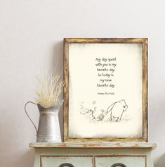 Winnie the Pooh, Pooh Quotes, Pooh Art Prints, Vintage Pooh Sketches, Vintage Pooh Drawings, Classic Winnie the Pooh, Any Day Spent With You Quotes Pooh, Song Lyrics Art, Sheet Music Art, Childrens Wall Art, Poetry Art, Framed Prints, Art Prints, Book Lovers Gifts, Custom Art