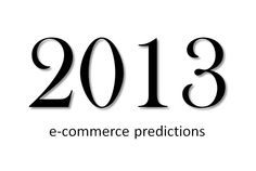 The year 2012 had seen an exponential increase in the E-commerce trends floating the market. Hovering over the Net and creating a different space, the trends have caught-up with people, at a very fast pace. 2013 seems to be no different.