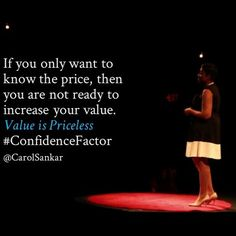 You cannot put your success on a budget while hoping for a miracle. Value is priceless. If you know you are valuable,  invest in yourself. .. www.carolsankar.com