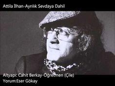 Attila İlhan-Ayrılık Sevdaya Dahil - YouTube
