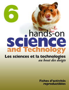 Each reproducible master and all assessment pages have been translated directly from the Hands-On Science and Technology (2007) series. The French Language Reproducible Masters are meant to be used…