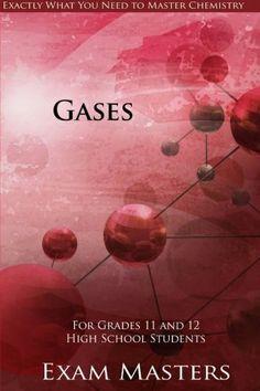 High School Chemistry: Gases (Volume 6) by Vishal Mody http://www.amazon.com/dp/1533212147/ref=cm_sw_r_pi_dp_kzAuxb0MX2WMM