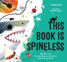 This Book Is Spineless by Lindsay Leslie-un book with a great consistent structure and well written. Clever illustrations as well! Un Book, Book Writer, Love Book, This Book, Female Book Characters, New Books, Good Books, Kinds Of Story, Children's Picture Books