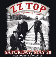 """ZZ Top """"The Tonnage Tour"""" - Bell County Expo Anniversary Giveaway Contest Zz Top Concert, Rock Concert, Rock Posters, Band Posters, Music Posters, Theatre Posters, Retro Posters, Festival Posters, Concert Posters"""