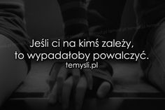 TeMysli.pl - Inspirujące myśli, cytaty, demotywatory, teksty, ekartki, sentencje Quotations, Qoutes, Happy Photos, Romantic Quotes, Sentences, Crying, Texts, It Hurts, My Life
