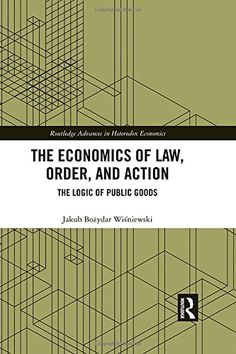 The Economics of Law, Order, and Action: The Logic of Pub... https://www.amazon.com/dp/0815367872/ref=cm_sw_r_pi_dp_U_x_pMDLAbJDZG5PB