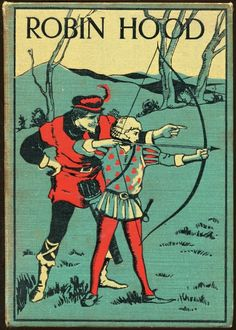 #robinhood Hood Books, Howard Pyle, Maid Marian, Old Libraries, Forest Adventure, Jack And The Beanstalk, King Richard, Movie Facts, Bow Arrows