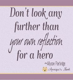 You are a hero! Heroes don't just do grand gestures in front of crowds. A hero is someone who gives of himself. All giving counts. Ivet