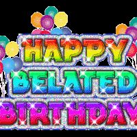 Belated Birthday wishes and messages for late birthday greetings – Top 200 Belated Birthday wishes and sms pictures from Happy birthday wishes dot info. Belated Happy Birthday Wishes, Best Birthday Wishes, Birthday Blessings, Birthday Wishes Quotes, Birthday Sayings, Late Birthday, Happy Birthday Pictures, Facebook Birthday, Birthday Gifs