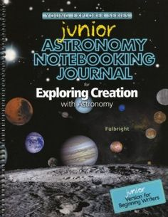 Exploring Creation with Astronomy Junior Notebooking Journal
