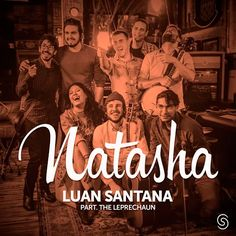 Luan Santana Part. The Leprechaun - Natasha - https://bemsertanejo.com/luan-santana-part-the-leprechaun-natasha/