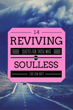14 Reviving Quotes to charge you up after a week of hard work! - @mobile9 #inspirational #motivational #encouragement