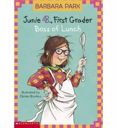 Junie B., First Grader: Boss of Lunch by Barbara Park. PTES 2 books. AR 2.8