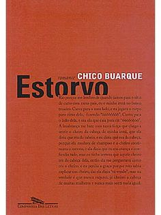 Estorvo ( Hamper)- Chico Buarque.