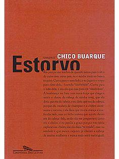 Estorvo  Chico Buarque (1991)
