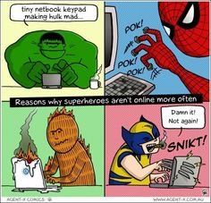 """""""Reasons why superheroes aren't online more often..."""" Guess @joe webb got Dragon voice to text."""