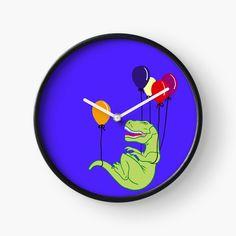 'T-Rex balloons' Clock by pixelpixelpixel Cute T Rex, Balloon Rides, Quartz Clock Mechanism, Hand Coloring, Clocks, Balloons, My Arts, It Is Finished, Art Prints