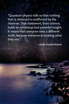 #observe #science #insight #observation #truth #see #sight # perspective #creation #create #effect #quantum #soul #aswithin #sowithout #universe #source  #breathe #asabove #sobelow #nature #watch #change #quotes #energy #vibration #reflection #receive  #vortex #awaken #aware #awake #spirituality #consciousness #yoga #yogalife #yogilife #life #goals #energywork #physics #loa #wholeness #connected
