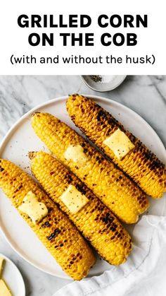 Fresh Corn On The Cob Recipe, Bbq Corn On The Cob, Gluten Free Recipes For Dinner, Vegetarian Recipes, Healthy Recipes, Corn Recipes, Side Dishes For Bbq, Healthy Side Dishes, How To Cook Corn