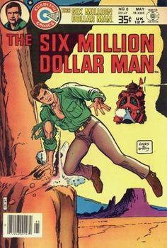 Cover for The Six Million Dollar Man [comic] (Charlton, 1976 series) Comic Book Covers, Comic Books Art, Book Art, Kickass Comic, Charlton Comics, Children's Comics, Original Tv Series, Bionic Woman, Comic 8
