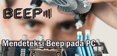 Macam-Macam Bunyi Beep pada Komputer dan Artinya Berdasarkan Merk BIOS - http://www.pro.co.id/macam-macam-bunyi-beep-pada-komputer-dan-artinya-berdasarkan-merk-bios/