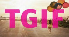 #TGIF #FridayFeeling