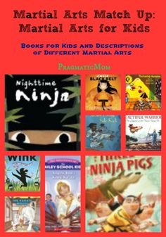 Martial Arts Match Up: Martial Arts for Kids (and KidLit too!) :: PragmaticMom