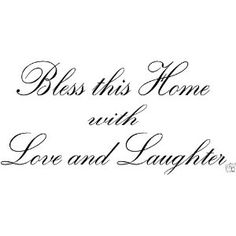 BLESS THIS HOME WITH LOVE AND LAUGHTER Vinyl wall quotes religious sayings scripture home art decal decor