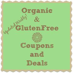 Natural, GlutenFree, and Organic Coupons and Deals - Mindfully Frugal Mom