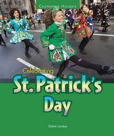 Patrick's Day is a holiday which celebrates St. Patrick, the patron saint of Ireland. In CELEBRATING ST. PATRICK'S DAY, author Elaine Landau tells the story of St. Patrick, and the celebrations held each year on March St Pattys, St Patricks Day, St Patrick's Day Crafts, Irish Eyes Are Smiling, Arbour Day, Celebrity Pictures, Holidays And Events, Favorite Holiday, Happy Valentines Day